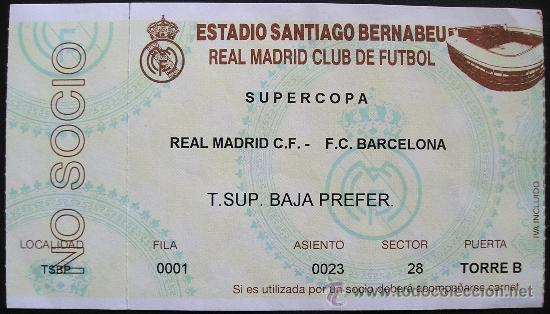 Entrada Futbol Final Supercopa Real Madrid Ba Sold Through Direct Sale 26257991