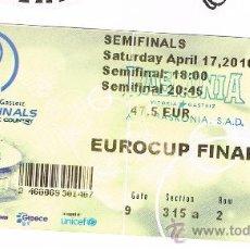 Coleccionismo deportivo: ENTRADA SEMIFINALES EUROCUP 2010. VALENCIA CAMPEON. Lote 22667595
