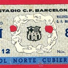 Coleccionismo deportivo: ENTRADA FUTBOL, BARCELONA VALENCIA C.F, ORIGINAL ANTIGUA , EF1085. Lote 22932007