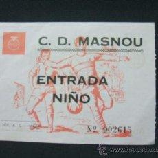 Coleccionismo deportivo: ENTRADA - C.D. MASNOU - ENTRADA NIÑO - . Lote 24955304