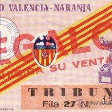 Coleccionismo deportivo: ENTRADA FÚTBOL - VIII TROFEO VALENCIA - NARANJA - VALENCIA C.F - EF 22. Lote 25786018