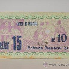 Coleccionismo deportivo: ENTRADA DE FÚTBOL VALENCIA C.DE F. - CAMPO DE MESTALLA. Lote 26072415