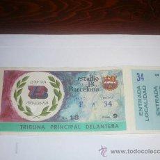 Coleccionismo deportivo: ENTRADA DE FUTBOL ESTADIO F.C.BARCELONA - 75 ANIVERSARI. Lote 26744821