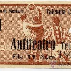 Coleccionismo deportivo: ANTIGUA ENTRADA FUTBOL. VALENCIA CF. Lote 28129260