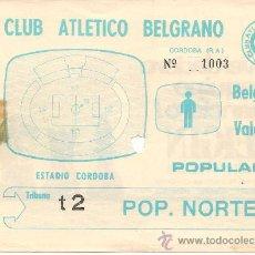 Coleccionismo deportivo: TICKET DE ENTRADA DE GIRA DEL VALENCIA CF POR ARGENTINA (1978). Lote 28153147