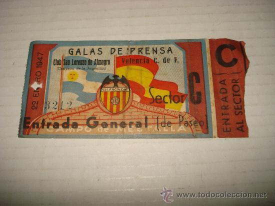 ANTIGUA ENTRADA AL CAMPO DE MESTALLA . GALAS DE PRENSA SAN LORENZO DE ALMAGRO - VALENCIA AÑO 1947 (Coleccionismo Deportivo - Documentos de Deportes - Entradas de Fútbol)