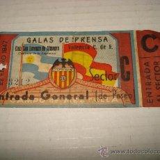 Coleccionismo deportivo: ANTIGUA ENTRADA AL CAMPO DE MESTALLA . GALAS DE PRENSA SAN LORENZO DE ALMAGRO - VALENCIA AÑO 1947. Lote 28666483
