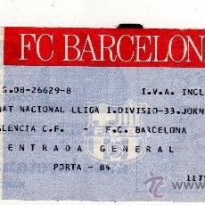 Coleccionismo deportivo: ENTRADA DE FUTBOL - VALENCIA CF - FC BARCELONA, LIGA 1 DIVISION. Lote 28687196