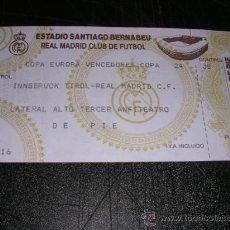 Coleccionismo deportivo: ENTRADA COPA EUROPA VENCEDORES COPA INNSBRUCK TIROL- REAL MADRID C.F. ESTADIO SANTIAGO BERNABEU . Lote 29082701