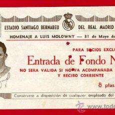 Coleccionismo deportivo: ENTRADA FUTBOL, ESTADIO BERNABEU, REAL MADRID 1956 , HOMENAJE LUIS MOLOWNY ,ORIGINAL ,EF2037. Lote 30037074