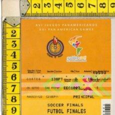 Coleccionismo deportivo: ENTRADA DE FUTBOL FINAL XVI JUEGOS PANAMERICANOS ARGENTINA 0 - 1 MEXICO 27/10/2011. Lote 31069338