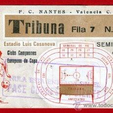 Coleccionismo deportivo: ENTRADA FUTBOL , VALENCIA NATES FRANCIA , 23 ABRIL 1980,SEMIFINAL RECOPA ,ORIGINAL , EF3082. Lote 31133918