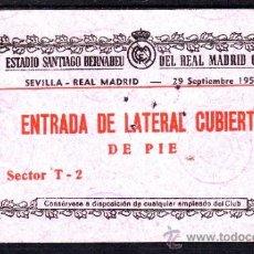 Coleccionismo deportivo: ENTRADA DE FÚTBOL ESTADIO SANTIAGO BERNABEU - 29 DE SEPTIEMBRE 1957 - SEVILLA - REAL MADRID. Lote 31750695