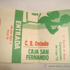 Coleccionismo deportivo: ENTRADA BALONCESTO, CAJA SAN FERNANDO, CAMPEONATO LIGA 1ªB C.B. OVIEDO. Lote 31958486