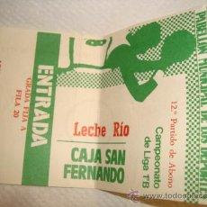 Coleccionismo deportivo: ENTRADA BALONCESTO, CAJA SAN FERNANDO, CAMPEONATO LIGA 1ªB LECHE RIO. Lote 31958502