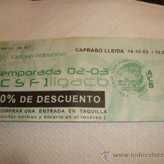 Coleccionismo deportivo: ENTRADA 02-03 CAPRABO LLEIDA CAJA SAN FERNANDO ACB. Lote 31958629