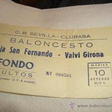 Coleccionismo deportivo: ENTRADA BALONCESTO SEVILLA CLUBASA CAJA SAN FERNANDO BALVI GIRONA. Lote 31958731