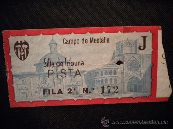 ENTRADA VALENCIA CLUB DE FUTBOL,CAMPO DE MESTALLA. (Coleccionismo Deportivo - Documentos de Deportes - Entradas de Fútbol)