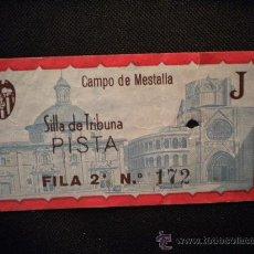 Coleccionismo deportivo: ENTRADA VALENCIA CLUB DE FUTBOL,CAMPO DE MESTALLA.. Lote 32000306