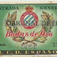Coleccionismo deportivo: (F-79)ENTRADA 1-4-53 R.C.D.ESPAÑOL,2-STTUGAITER KICHESS,2. Lote 32420435