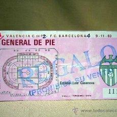 Coleccionismo deportivo: ENTRADA, ENTRADA DE FUTBOL, VALENCIA-BARCELONA, GENERAL DE PIE, 1983, LUIS CASANOVA. Lote 32459935