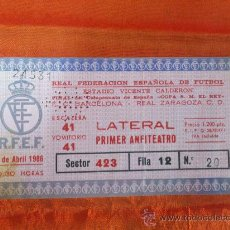 Coleccionismo deportivo: ENTRADA DE FUTBOL F.C. BARCELONA -- REAL ZARAGOZA C.D. 1986 FINAL DE LA COPA DEL REY. Lote 34815025