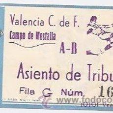 Coleccionismo deportivo: ENTRADA DE FÚTBOL PARA UN PARTIDO DEL VALENCIA. Lote 147761052