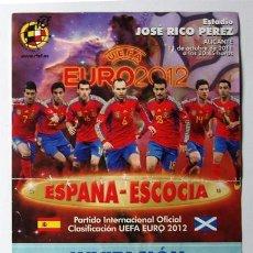 Coleccionismo deportivo: SELECCION ESPAÑOLA DE FUTBOL, ESPAÑA-ESCOCIA, ESTADIO JOSE RICO PÉREZ 2012-ENTRADA ENTRENAMIENTO. PR. Lote 36779375