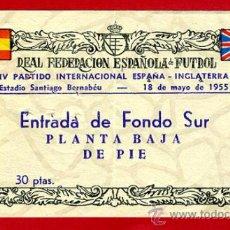 Coleccionismo deportivo: ENTRADA FUTBOL, PARTIDO INTERNACIONAL ESPAÑA INGLATERRA , 1955 , ORIGINAL , EF3361. Lote 37315873