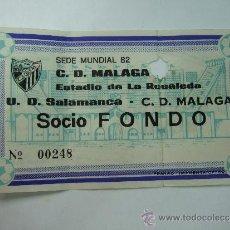 Coleccionismo deportivo: ENTRADA FUTBOL - ESTADIO LA ROSALEDA - PARTIDO U.D. SALAMANCA - C.D. MALAGA - SOCIO FONDO - LOS 80. Lote 37352932