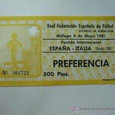 Coleccionismo deportivo: ENTRADA FUTBOL - ESTADIO LA ROSALEDA - PARTIDO INTERNACIONAL SUB 20 - ESPAÑA - ITALIA - PREFER 1981. Lote 37353228