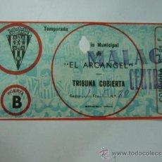 Coleccionismo deportivo: ENTRADA FUTBOL - ESTADIO MUNICIPAL EL ARCANGEL - CORDOBA - MALAGA - DE LOS 80. Lote 37353379