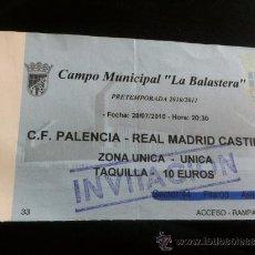 Coleccionismo deportivo: ENTRADA CF.PALENCIA-R.MADRID CASTILLA PRETEMP. 10/11. Lote 37423150