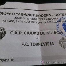 Coleccionismo deportivo: ENTRADA CAP CIUDAD MURCIA-FC. TORREVIEJA (AMISTOSO 2011). Lote 37426816