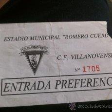 Coleccionismo deportivo: ENTRADA CF. VILLANOVENSE. Lote 37426893