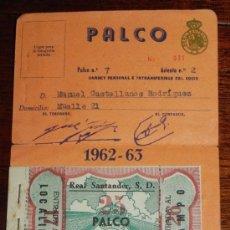 Coleccionismo deportivo: CARNET PERSONAL FUTBOL DEL REAL SANTANDER S.D. 1962- 1963 JUNTO CON 6 ENTRADAS DE FUTBOL, TAL COMO S. Lote 37584433