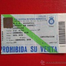 Coleccionismo deportivo: ENTRADA LIGA 1ª DIVISIÓN ESTADIO SARRIÀ RCD ESPANYOL RCD ESPAÑOL CLUB DEPORTIVO LOGROÑÉS 92-93. Lote 37771188