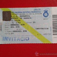 Coleccionismo deportivo: ENTRADA LIGA 1ª DIVISIÓN ESTADIO SARRIÀ RCD ESPANYOL RCD ESPAÑOL REAL CLUB CELTA DE VIGO 92-93. Lote 37771204