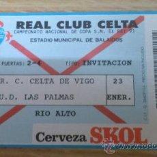 Collectionnisme sportif: TICKET CELTA DE VIGO - LAS PALMAS 1990-1991. Lote 38320557