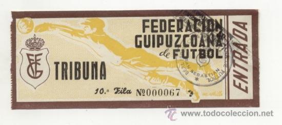 ANTIGUA ENTRADA DE FÚTBOL AÑOS 40'S O 50´S FEDERACIÓN GUIPUZCOANA DE FÚTBOL (Coleccionismo Deportivo - Documentos de Deportes - Entradas de Fútbol)
