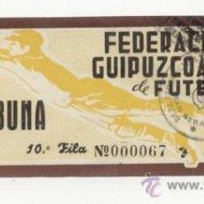 Coleccionismo deportivo: ANTIGUA ENTRADA DE FÚTBOL AÑOS 40'S O 50´S FEDERACIÓN GUIPUZCOANA DE FÚTBOL. Lote 38739472