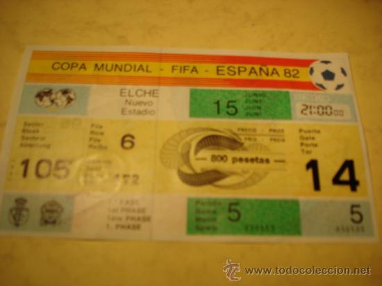 COPA MUNDIAL - FIFA - ESPAÑA 82 - DISPONEMOS DE DISTINTOS NUMEROS DE PARTIDO - PREGUNTE NO MOLESTA (Coleccionismo Deportivo - Documentos de Deportes - Entradas de Fútbol)