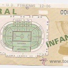 Coleccionismo deportivo: ENTRADA DE FÚTBOL VALENCIA FIGUERAS 1986. Lote 38830421