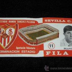 Coleccionismo deportivo: ENTRADA FILA 0 - TERMINACION ESTADIO RAMON SANCHEZ - PIZJUAN - SEVILLA C.F. - BLANCO - AÑOS 70. Lote 39253864