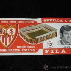 Coleccionismo deportivo: ENTRADA FILA 0 - TERMINACION ESTADIO RAMON SANCHEZ - PIZJUAN - SEVILLA C.F. - JAYO - AÑOS 70. Lote 39253889