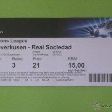 Coleccionismo deportivo: ENTRADA BAYER LEVERKUSEN - REAL SOCIEDAD 2013-2014 (CHAMPIONS LEAGUE). Lote 39599165