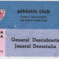 Coleccionismo deportivo: ENTRADA CAMPO FÚTBOL DE SAN MAMÉS FINALES DE LOS AÑOS 70 INICIO DE LOS 80.. Lote 40318621