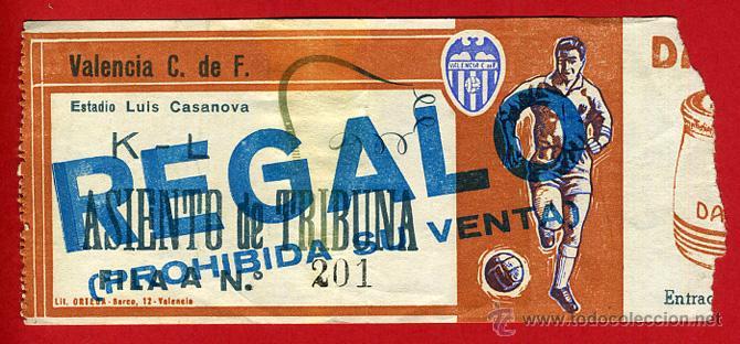 ENTRADA FUTBOL , VALENCIA , LUIS CASANOVA , ORIGINAL , EF3475 (Coleccionismo Deportivo - Documentos de Deportes - Entradas de Fútbol)