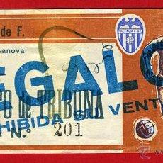 Coleccionismo deportivo: ENTRADA FUTBOL , VALENCIA , LUIS CASANOVA , ORIGINAL , EF3475. Lote 40388370