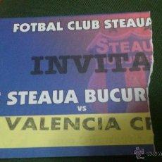 Coleccionismo deportivo: ENTRADA STEAUA BUCAREST - VALENCIA 2004-2005 (COPA DE LA UEFA). Lote 40656696